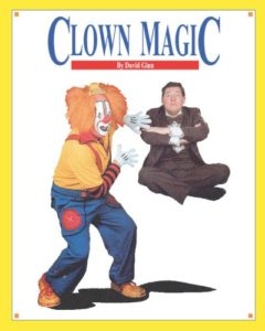 Clown Magic, by David Ginn