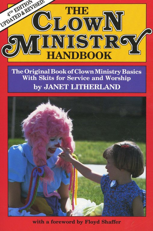 Clown Ministry Handbook by Janet Litherland