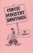 Comic Ministry Routines, by Randy Christensen