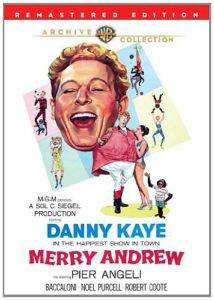 Danny Kaye in the happiest show in town - Merry Andrew - co-starring Pier Angelli