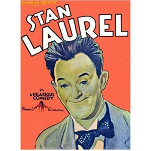 """Stan Laurel poster - """"in a hilarious comedy"""""""