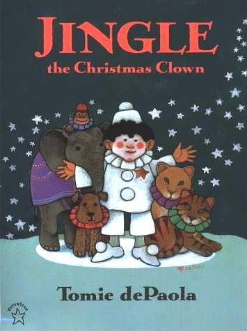 Jingle the Christmas Clown by Tomie dePaola - Scholastic