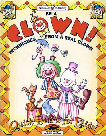 Order Be A Clown! Techniques from a Real Clown from amazon.com and help support famousclowns.org