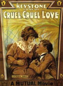 Cruel, Cruel Love (1914) starring Charlie Chaplin, Minta Durfee