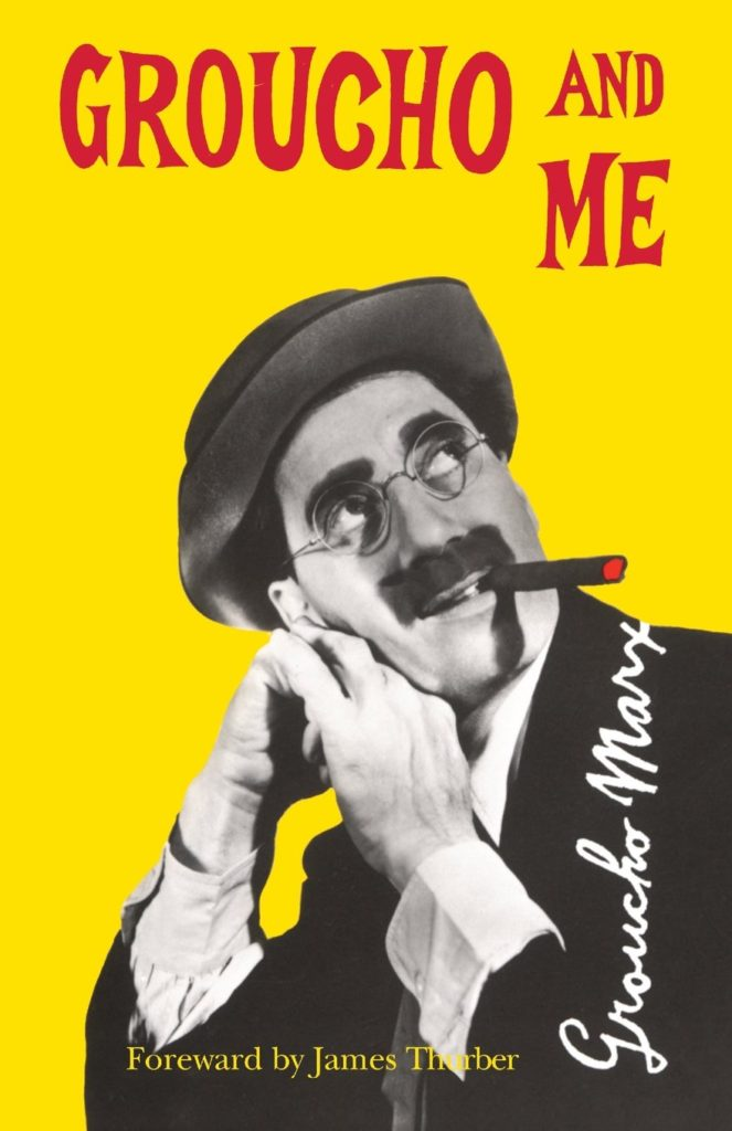 Groucho and Me - the autobiography of Groucho Marx