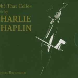 Oh! That Cello - music by Charlie Chaplin