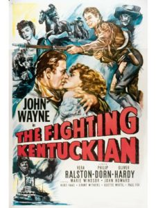 The Fighting Kentuckian (1949) starring John Wayne, Oliver Hardy, Vera Ralston