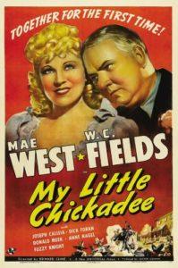 Mae West - W. C. Fields - My Little Chickadee
