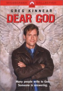 Dear God — starring Greg Kinnear, Tim Conway, Laurie Metcalf, Hector Elizondo