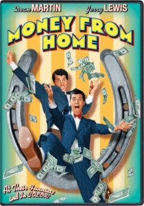 Money from Home (1953) starring Dean Martin, Jerry Lewis, Marjie Millar, Pat Crowley