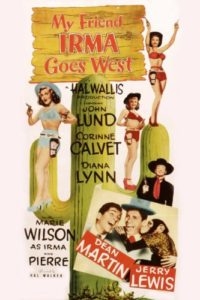 My Friend Irma Goes West (1950), starring Dean Martin, Jerry Lewis, Marie Wilson, Diana Lynn