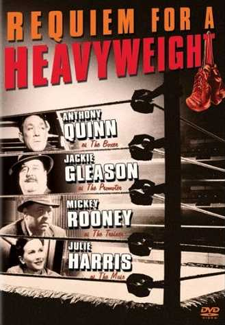 Requiem for a Heavyweight - Anthony Quinn as The Boxer, Jackie Gleason as The Promoter, Mickey Rooney as The Trainer, Julie Harris as The Muse - DVD