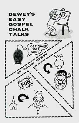 Dewey's Easy Gospel Chalk Talks by Ralph G. Dewey