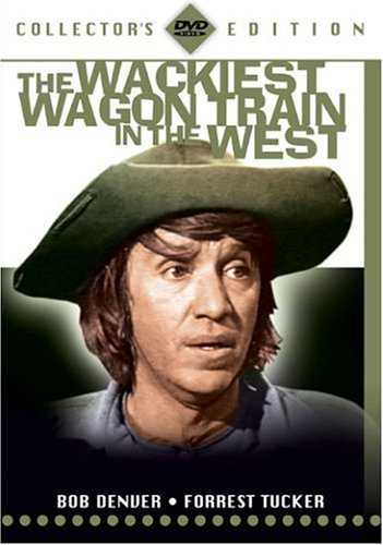 The Wackiest Wagon Train in the West - starring Bob Denver, Forrest Tucker